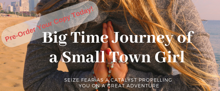 Crowdfunding Big Time Journey of a Small Town Girl